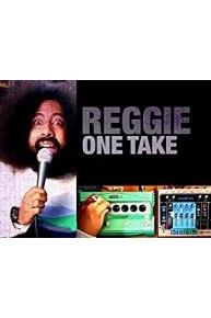 Reggie Watts One take