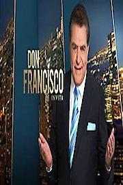 Don Francisco Te Invita