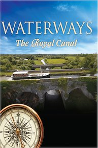 Waterways: The Royal Canal
