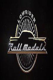 Lowrider Roll Models