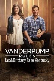 Vanderpump Rules: Jax & Brittany Take Kentucky