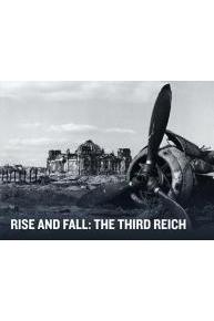 Rise & Fall: The Third Reich