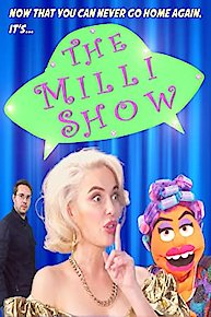 The Milli Show