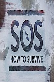 SOS: How to Survive