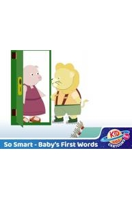 So SmartSo Smart Baby First Words Stories