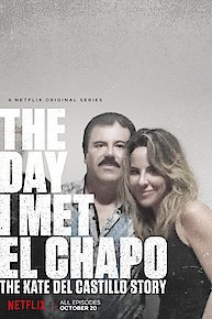 The Day I Met El Chapo: The Kate del Castillo Story