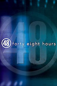 48 Hours: Live to Tell