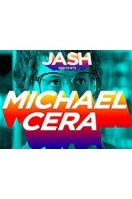 JASH Presents Michael Cera