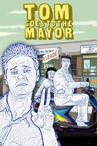 Tom Goes to the Mayor