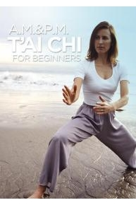 A.M. and P.M. T'ai Chi for Beginners