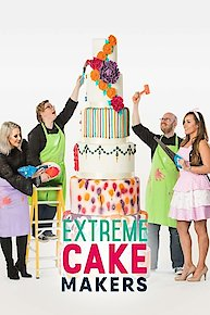Extreme Cake Makers