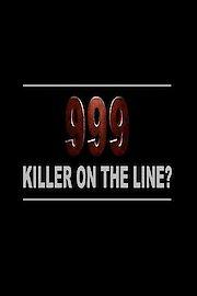 999: Killer on the Line