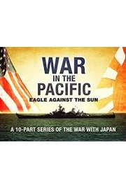War in the Pacific - Eagle Against the Sun