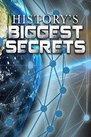 History's Biggest Secrets