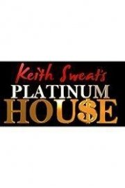 Keith Sweat's Platinum House