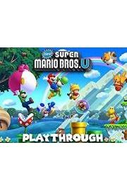 New Super Mario Bros. U Playthrough