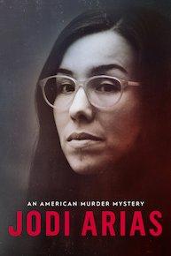 Jodi Arias: An American Murder Mystery