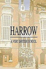 Harrow: A Very British School