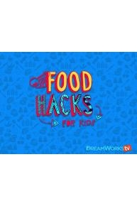 Food Hacks For Kids