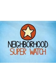 Neighborhood Superwatch