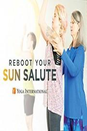 Reboot Your Sun Salute!