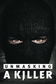 Unmasking A Killer