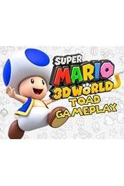 Super Mario 3D World Toad Gameplay