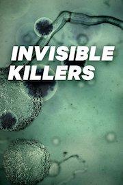 Invisible Killers