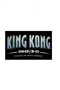 King Kong 360 3-D Created by Peter Jackson