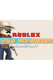 Roblox Wild Revolvers Gameplay