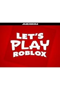 Let's Play Roblox