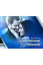 Meghan Markle: American Princess