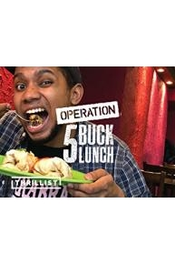 Operation 5 Buck Lunch