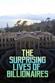 The Surprising Lives of Billionaires