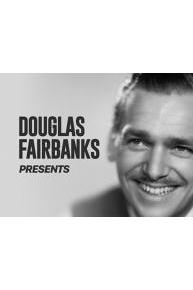 Douglas Fairbanks Presents