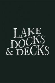 Lakes Docks and Decks