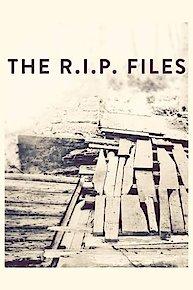 The R.I.P. Files