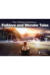 A Children's Guide to Folklore and Wonder Tales