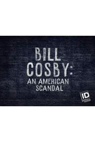 Bill Cosby An American Scandal