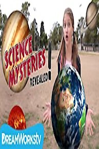 Science Mysteries Revealed