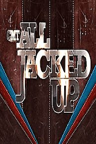 CMT's All Jacked Up