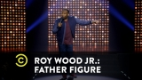 Watch Comedy Central Presents: Stand-Up - Roy Wood Jr.: Father Figure - Important Fashion Choices Online