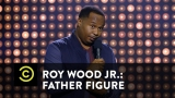 Watch Comedy Central Presents: Stand-Up - Roy Wood Jr.: Father Figure - Black History Museum Tour Guide Online