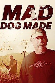 Mad Dog Made