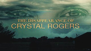watch the disappearance of crystal rogers season 1 episode 1