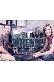 Live, Love, Wrench