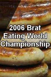 2006 Brat Eating World Championship
