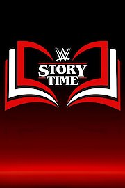 WWE Story Time