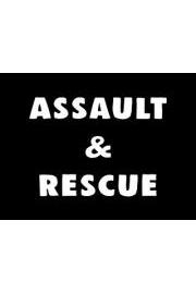 Assault & Rescue