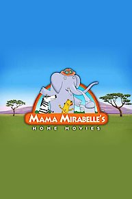 Mama Mirabelle's Home Movies